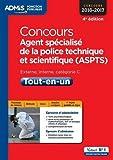 Concours Agent sp??cialis?? de la police technique et scientifique (ASPTS) Tout-en-un by Nathalie Ferry (2016-01-15)