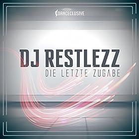 DJ Restlezz-Die Letzte Zugabe