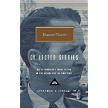 Raymond Chandler: Collected Stories (Everyman's Library) by Raymond Chandler (2002-10-15)