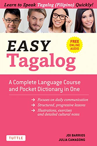 Easy Tagalog: A Complete Language Course and Pocket Dictionary in One! (Free Companion Online Audio) (Easy Language Series) (English Edition)