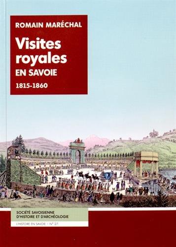 Visites royales en Savoie : 1815-1860