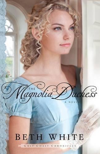 Drei Magnolien (Magnolia Duchess (Gulf Coast Chronicles, Band 3))