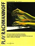 Play Rachmaninoff: 9 great tunes arranged for intermediate standard piano. Klavier.