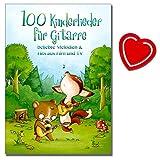100 Kinderlieder für Gitarre - 100 bekannte Kinderlieder, Hits aus Film und Fernsehen - Songbook mit bunter herzförmiger Notenklammer