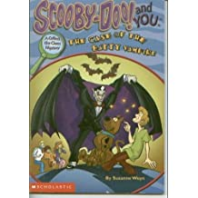 Scooby-Doo! and You: The Case of the Batty Vampire (Collect the clues mystery)