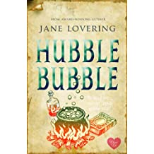 Hubble Bubble (Choc Lit) (Yorkshire Romances Book 3)