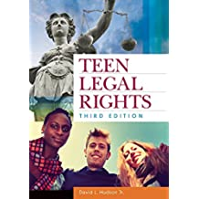 Teen Legal Rights, 3rd Edition (English Edition)