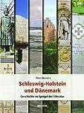Schleswig-Holstein und Dänemark: Geschichte im Spiegel der Literatur - Peter Wenners