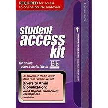 Blackboard Student Access Kit for Diversity Amid Globalization: World Regions, Environment, Development