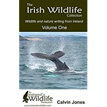 The Irish Wildlife Collection: Wildlife and Nature Writing from Ireland: 1