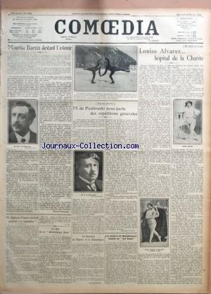 COMOEDIA [No 4082] du 20/02/1924 - MAURICE BARRES DEVANT L'AVENIR PAR HENRI DE NOUSSANNE - M. ALPHONSE FRANCK SERA-T-IL CANDIDAT A LA DEPUTATION ? PAR G. M. LE BAL DE LA BIBLIOTHEQUE ROSE - VERS UNE DECISION - M. DE PAWLOWSKI NOUS PARLE DES REPETITIONS GENERALES PAR RAYMOND COGNIAT - LA DIRECTION DU THEATRE DE LA RENAISSANCE PAR JACQUES RICHEPIN - LES ARTISTES DE MONTPARNASSE VEULENT UN BAL BANAL PAR R. C. - UN DRAME DU CIRQUE - LOUISE ALVAREZ... HOPITAL DE LA CHARITE.