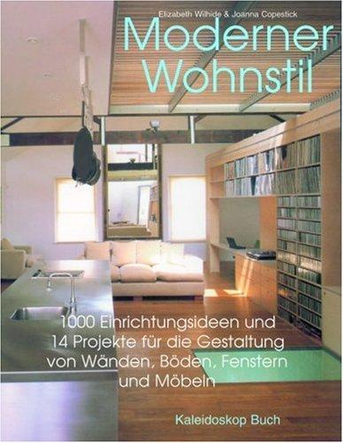 000 Einrichtungsideen für die Gestaltung von Wänden, Böden, Fenstern und Möbeln (Fenster Einrichtungsideen)