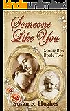 Someone Like You (Music Box Book 2)