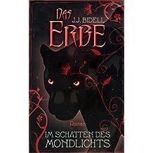 Das Erbe - Im Schatten des Mondlichts: (Band 3)