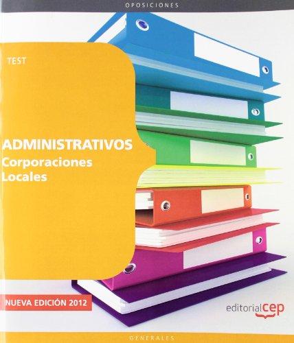 Administrativos De Corporaciones Locales. Test (Corporaciones Locales