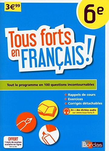 Tous forts en Français 6e par Collectif
