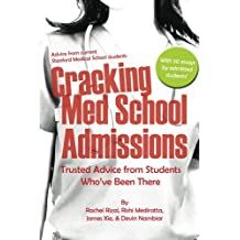 Cracking Med School Admissions: Trusted Advice from Students Who've Been There (English Edition)