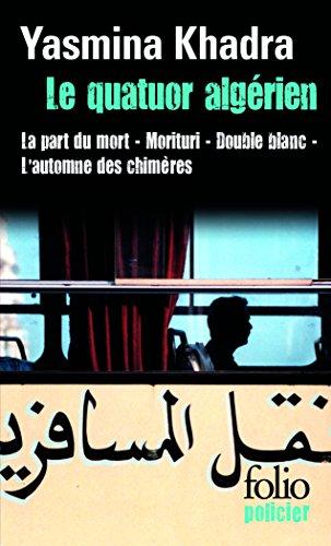 La Quatuor Algerien (Folio Policier) par Yasmina Khadra
