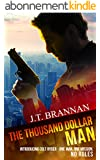 THE THOUSAND DOLLAR MAN: Introducing Colt Ryder - One Man, One Mission, No Rules (English Edition)