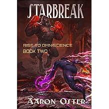 Starbreak (Rise to Omniscience Book 2) (English Edition)