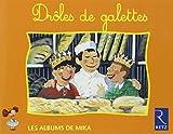 Mika CP Drôles de galettes : Série 2