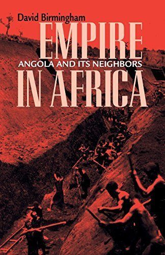 Empire in Africa: Angola and Its Neighbors (Ohio RIS Africa Series) by Birmingham, David (2006) Paperback