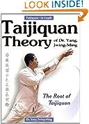 #3: Taijiquan Theory of Dr.Yang, Jwing-Ming: The Root of Taijiquan