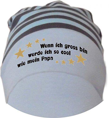 Baby Beanie Mütze gestreift (Farbe hellblau-grau) (Gr. 1 (56-74) Wenn ich gross bin werde ich so cool wie Papa