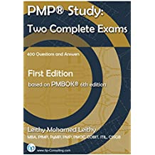 PMP® Study: Two Complete Exams: 400 Questions and Answers (English Edition)