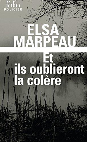Et ils oublieront la colère par Elsa Marpeau