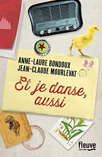 Et je danse, aussi par Anne-Laure BONDOUX