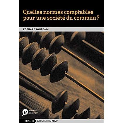 Quelles normes comptables pour une société du commun ?