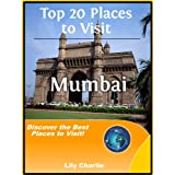 Top 20 Places to Visit in Mumbai - India Travel Guide