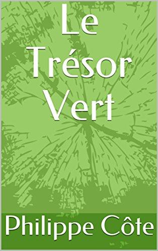 Couverture du livre Le Trésor Vert