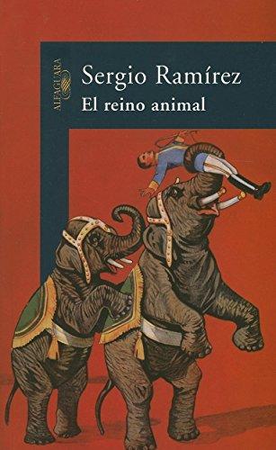 El Reino Animal/the Animal Kingdom por Sergio Ramirez