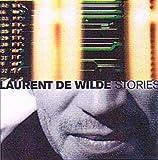 Songtexte von Laurent de Wilde - Stories