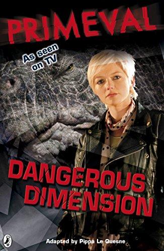 Primeval: Dangerous Dimension (English Edition)