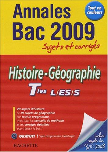 Histoire-Géographie Tles L/ES/S : Sujets et corrigés