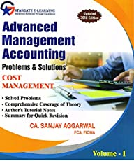 Advanced Management Accounting - Problems & Solutions (Vol I & II)