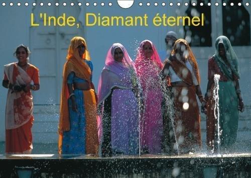 L'Inde, Diamant Eternel 2018: Partons a La Rencontre De Cette Inde Secrete, De Ses Royaumes Oublies Et Ses Comptoirs Epices.