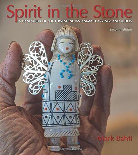 SPIRIT IN THE STONE por Mark Bahti