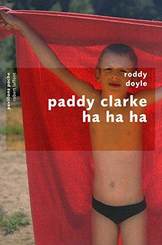 Paddy Clarke Ha Ha Ha par Roddy DOYLE