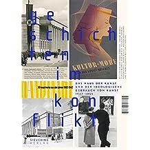 Geschichten im Konflikt: Das Haus der Kunst und der ideologische Gebrauch von Kunst, 1937 - 1955