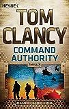 Command Authority: Kampf um die Krim - Thriller (JACK RYAN, Band 16)