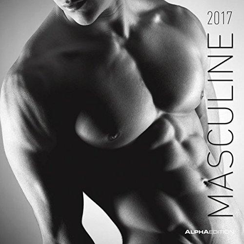 Masculine 2017 - Men -  Männer - Broschürenkalender (30 x 60 geöffnet) - schwarz/weiß - Erotikkalender