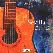 Gala - Sevilla (Meisterstücke für klassische Gitarre)