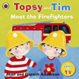 Topsy and Tim: Meet the Firefighters (Topsy &...