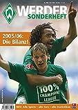 SV Werder Bremen - Sonderheft Saison 2005/06: Die Bilanz! Alle Spieler, alle Tore, alle Statistiken -