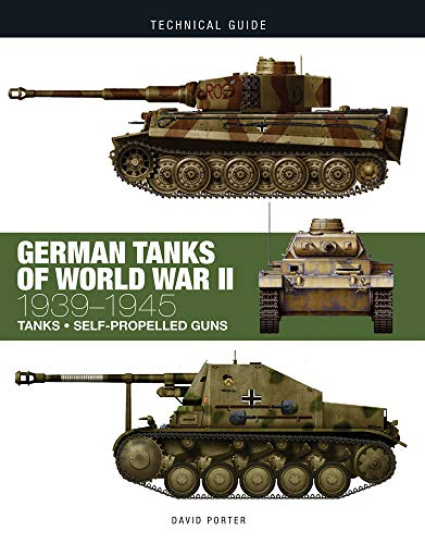 German Tanks of World War II (Technical Guides)