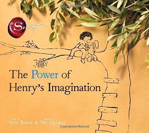 The Power of Henry's Imagination (the Secret)